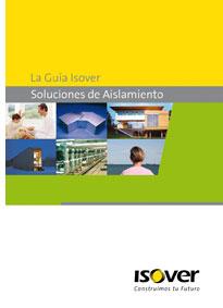 La Guía ISOVER, soluciones de aislamiento.