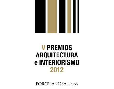 Porcelanosa, V Premios de Arquitectura e Interiorismo
