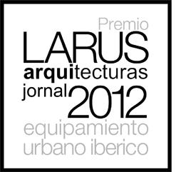 Premio Larus - Jornal arquitecturas Equipamiento Urbano Ibérico