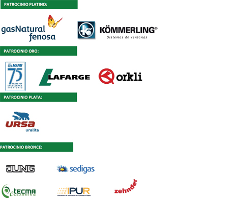 El congreso ha sido patrocinado por: Gas Natural Fenosa y Kömmerling (platino), Lafarge, Mapei, Orkli (oro), Ursa (plata), eTecmaLearning, IPUR, Jung, SEDIGAS y Zehnder (bronce)