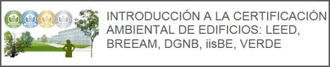 Curso on line de Introducción a los sistemas de certificación ambiental de edificios