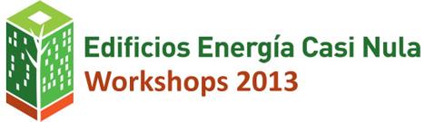 Workshop de Edificios de Energía Casi Nula 2013