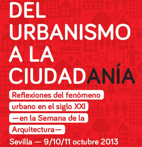 """Cartel jornadas """"Del Urbanismo a la Ciudadanía. Reflexiones del fenómeno urbano en el SXXI"""""""