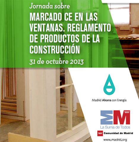 Jornada sobre Marcado CE en las Ventanas, Reglamento de Productos de la Construcción, en Fenercom