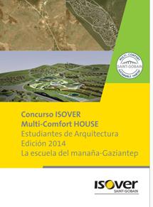 7ª convocatoria del Concurso ISOVER Multi-Comfort House