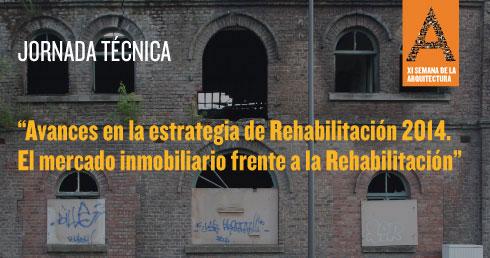 Jornada sobre los avances en la estrategia de Rehabilitación 2014