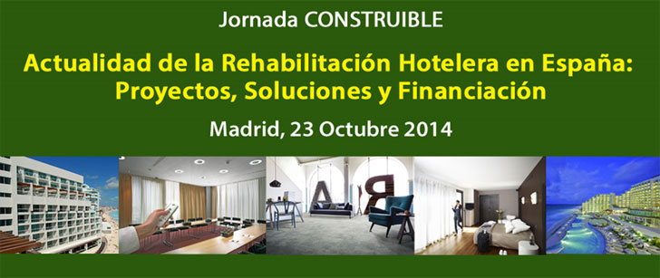 Jornada CONSTRUIBLE sobre Rehabilitación Hotelera en Madrid