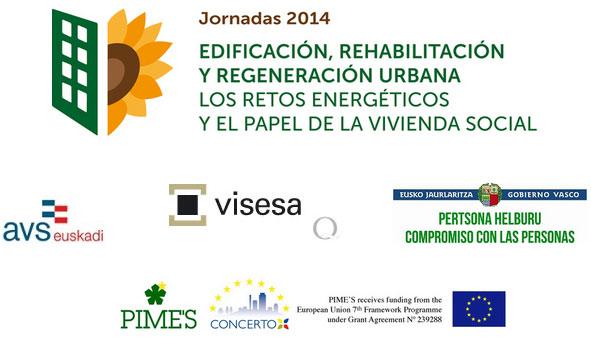 Edificación, Rehabilitación y Regeneración urbana. Los retos energéticos y el papel de la Vivienda Social