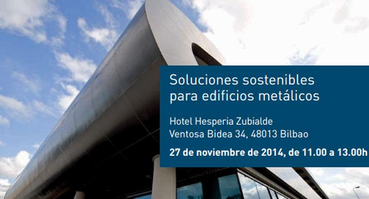 III Jornada sobre soluciones sostenibles para edificios metalicos