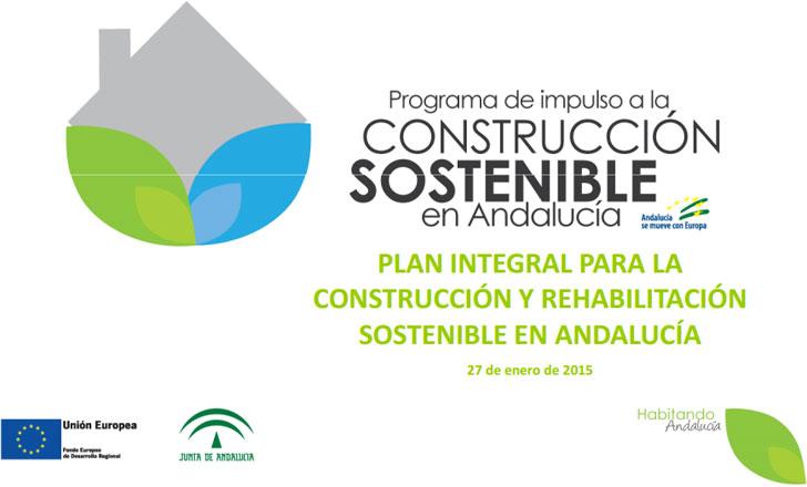 Plan Integral de Fomento para la Construcción y Rehabilitación Sostenible de Andalucía