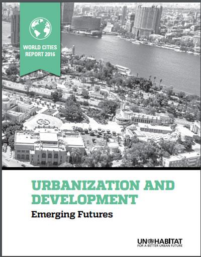 Informe Mundial de Ciudades 2016 (WCR2016)