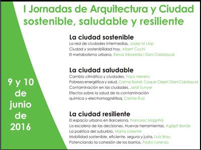 I Jornada de arquitectura y ciudad sostenible, saludable y resiiliente.