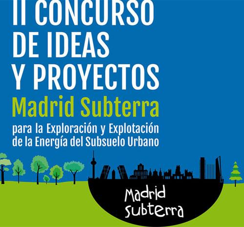 Madrid Subterra convoca un II Concurso de Ideas y Proyectos.