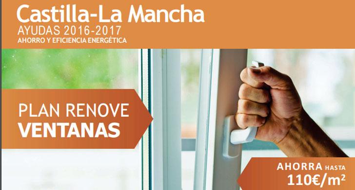 Plan renove de ventanas en Castilla La Mancha.