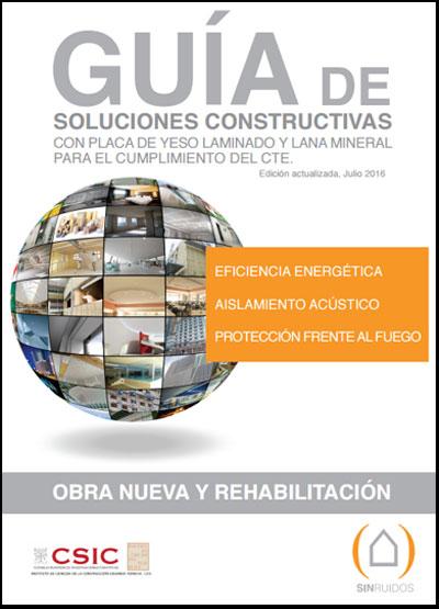 Guía de Soluciones Constructivas de Afelma y Atedi.