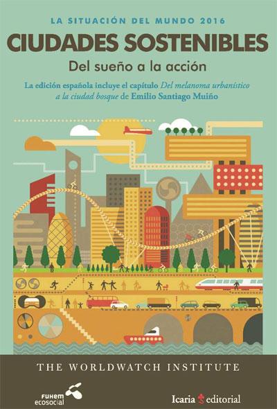 Informe sobre las ciudades sostenibles presentado por Fuhem Ecosocial.