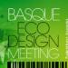 Bilbao acogerá en septiembre el Basque Ecodesign Meeting-BEM2017