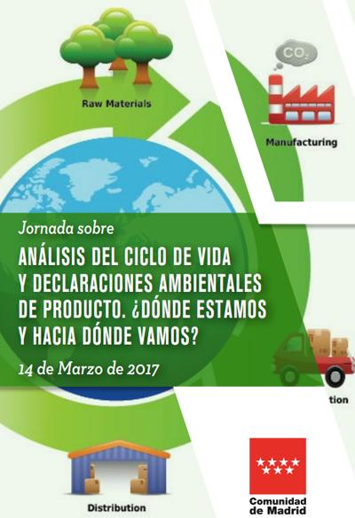 El próximo 14 de marzo se celebrará una jornada sobreel Análisis del Ciclo de Vida y las Declaraciones Ambientales de Producto.