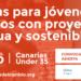 Abierta inscripción para Proyectos Sostenibles Innovadores de Jóvenes Canarios