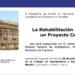 """Jornada """"La Rehabilitación requiere un Proyecto Común"""" en COAATM"""