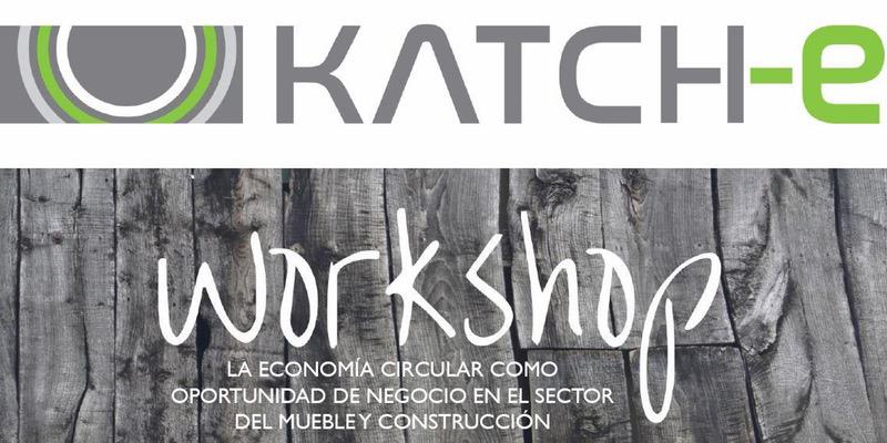 El 20 de junio tendrá lugarelWorkshop sobre economía circular. Proyecto europeo Katch-e.