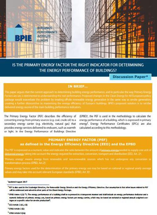 BPIE propone utilizar la energía suministrada como uno de los principales indicadores de rendimiento del edificio para determinar y establecer los requisitos para su rendimiento energético.