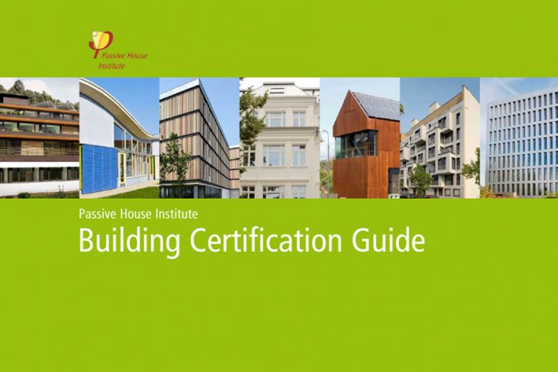 El InstitutePassivhaus ha lanzado una nueva guía de certificación de edificios.