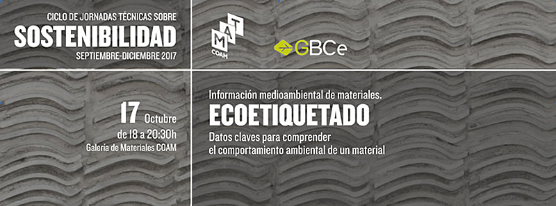 El 17 de octubre se celebra elCiclo de Jornadas sobre sostenibilidad deGBCe.