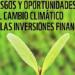 Jornada de WWF sobre Riesgos y oportunidades del Cambio Climático en las inversiones financieras