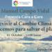 """Debate """"Sobrevivir al Cambio Climático. Qué hacemos para salvar el planeta"""" el 11 de octubre en Madrid"""