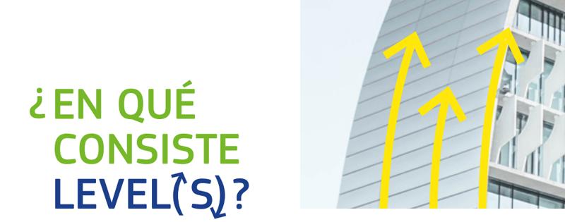 Level(s) pretende mejorar la sostenibilidad de los edificios.
