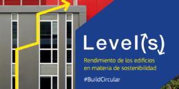 Level(s), nuevo Marco de la UE para mejorar la Sostenibilidad de los Edificios