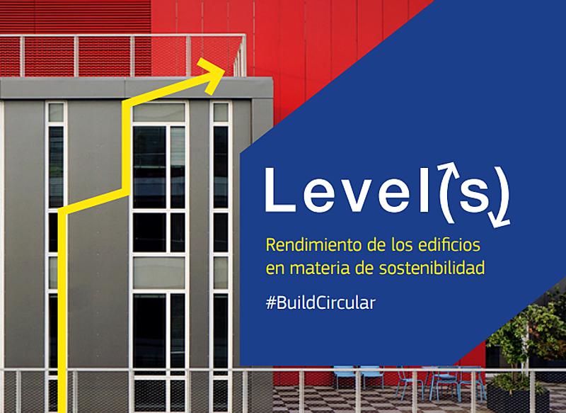 La Comisión Europea ha lanzadoLevel(s), un marco informativo para mejorar la sostenibilidad de los edificios.