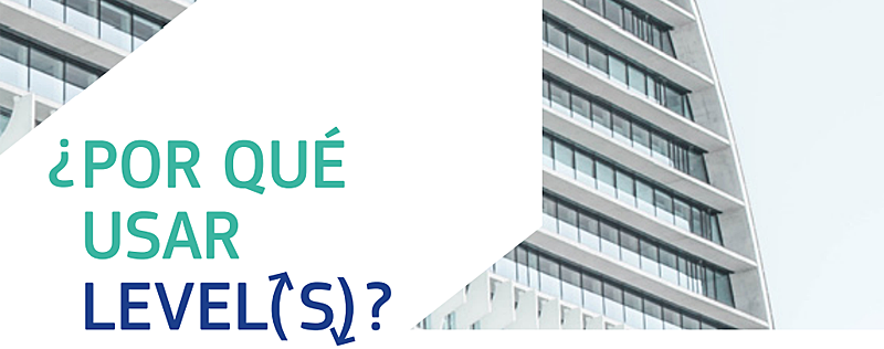 Los profesionales de la construcción podrán identificar conLevel(s) los ámbitos clave para mejorar el rendimiento en materia sostenible.