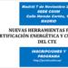 COIIM celebra una Jornada sobre Herramientas para la Certificación Energética y cumplimiento del CTE