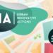Abierta convocatoria de la Tercera Edición de UIA para financiar Proyectos Urbanos innovadores