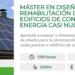 SEAS imparte el Máster en Diseño y Rehabilitación de Edificios de Consumo de Energía casi Nulo