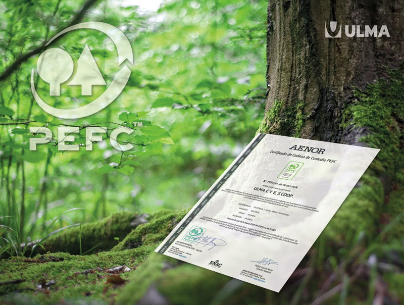 ULMA Construction ha obtenido el certificado PEFC (Programme for the Endorsement of Forest Certification Schemes)