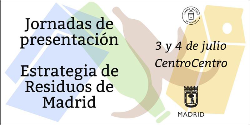 Jornadas Estrategia de Residuos 2018-2022 de Madrid