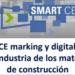 Jornada informativa sobre marcado y digitalización en la industria de los materiales de construcción