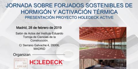 Madrid acogerá la jornada 'Forjados sostenibles de hormigón y activación térmica. Presentación del proyecto Holedeck Active'