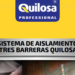 Sistema de aislamiento de tres barreras Quilosa