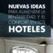 Nuevas ideas para aumentar la rentabilidad y el confort en los hoteles