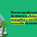 Las ayudas de fondos FEDER aportan 507 millones más para actuaciones de sostenibilidad en municipios