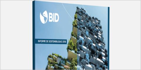 El Banco Interamericano de Desarrollo publica el Informe de Sostenibilidad 2018 centrado en las ciudades