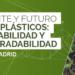 Economía circular y biodegradabilidad de los plásticos en la jornada técnica que Tecnalia organiza en Madrid