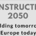Representantes europeos proponen una nueva iniciativa para afrontar los retos de la construcción en2050