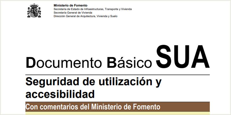 Documento Básico de Seguridad de utilización y accesibilidad DB-SUA