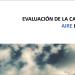 Informe de Evaluación de la Calidad del Aire en España elaborado por el Ministerio para la Transición Ecológica