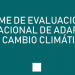 El primer informe de evaluación del Plan Nacional de Adaptación al Cambio Climático presenta sus resultados